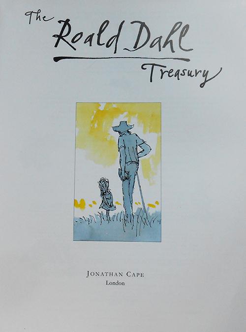 """Il frontespizio di """"The Roald Dahl Treasury"""". Un giorno vi racconterò come questo libro ha trovato me, per le strade di un paesino in Cornovaglia. :-)"""