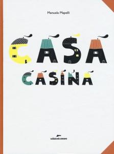 """la cover di """"Casa Casina"""" Edizioni Corsare 2015"""
